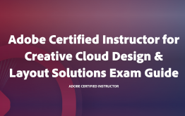 Adobe Certified Instructor for Design Exam